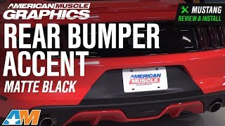2015-2018 Mustang American Muscle Graphics Matte Black Rear Bumper Accent Review & Install