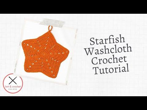 Starfish Washcloth Free Pattern Workshop Youtube