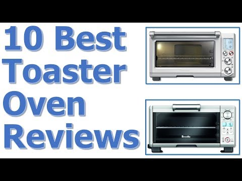 Best Toaster Oven 2017 || Best Toaster Oven Reviews