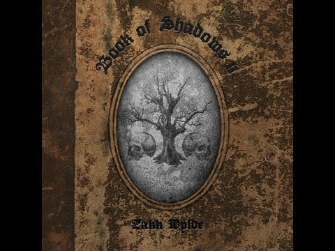 Zakk Wylde - Book of Shadows II 2016