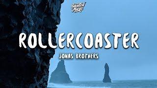 Download Mp3 Jonas Brothers - Rollercoaster  Lyrics