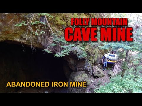 "Ep.6 FOLLY MOUNTAIN The Abandoned ""CAVE MINE"""