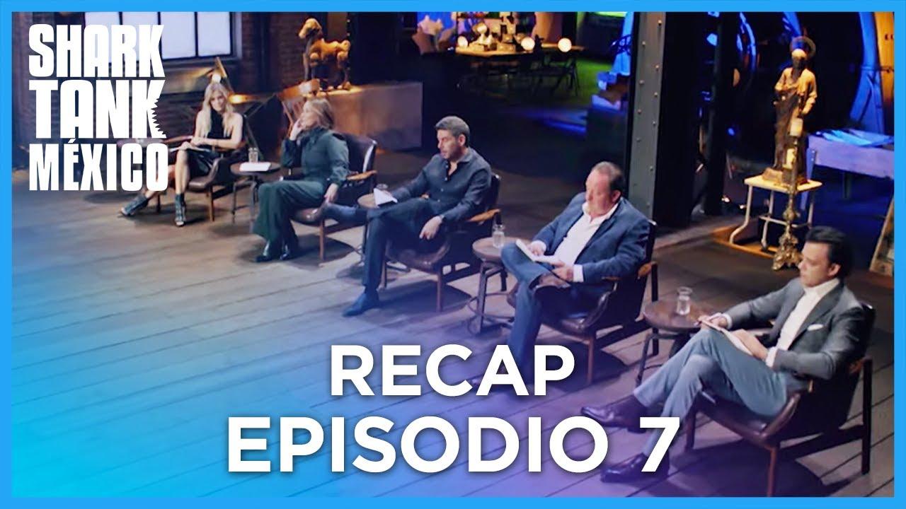 RECAP | EPISODIO 07 | Shark Tank México