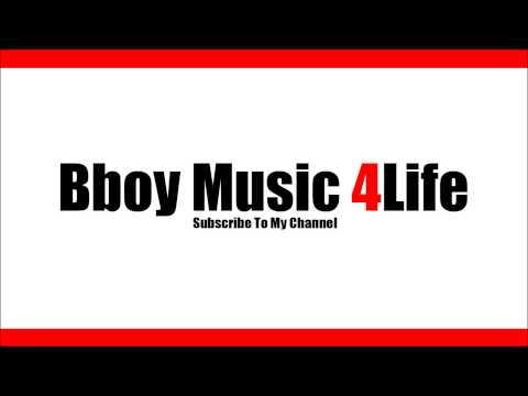 London Posse - Gangster Chronicle Remix  | Bboy Music 4 Life
