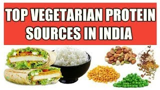 TOP VEGETARIAN SOURCE OF PROTEIN IN INDIA || LIST OF PROTEIN FOR WEIGHT LOSS & BODYBUILING IN HINDI