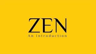 Zen: An Introduction