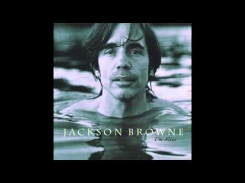 Jackson Browne - Everywhere I Go