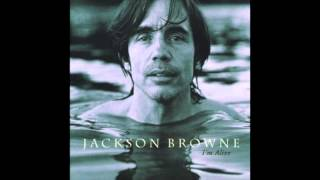 Watch Jackson Browne Everywhere I Go video