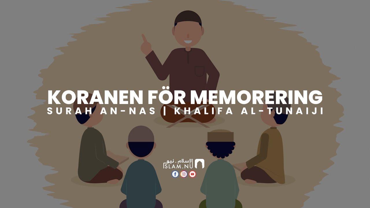 Koranen för memorering - Surah An-Nas [Khalifa Al-Tunaiji]