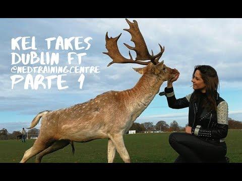 KEL TAKES DUBLIN FT. @NEDTRAININGCENTRE PARTE 1