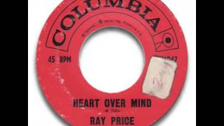 Ray Price ~ Heart Over Mind
