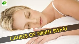Causes of Night Sweat | Best Health Tips | Educational Videos