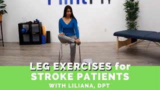 Easy Leg Exercises for Stroke Patients (Guided by a Physical Therapist)