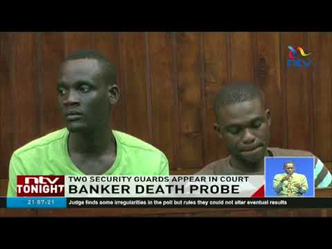 Two security guards accused of murdering banker appear in court