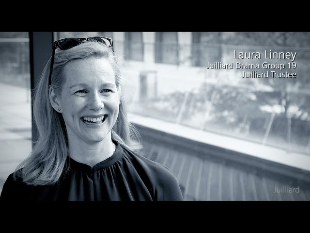 Juilliard Snapshot: Laura Linney on Auditioning at Juilliard