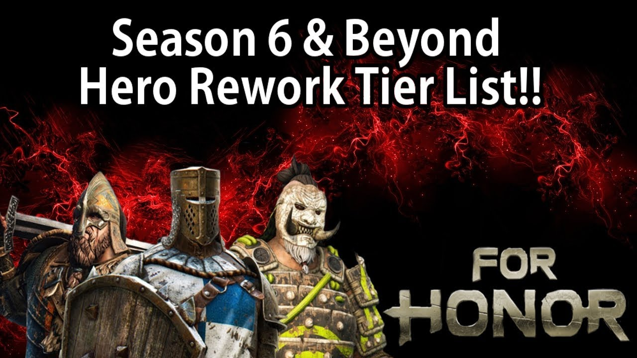 For honor season 6 beyond hero rework tier list who should be next reavyne 39 s ramble - When is for honor season 6 ...