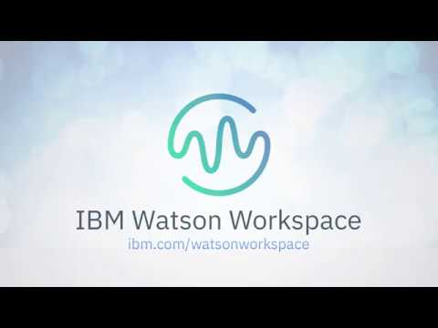 IBM Watson Workspace Plus: Now with Video Meetings and Space Templates