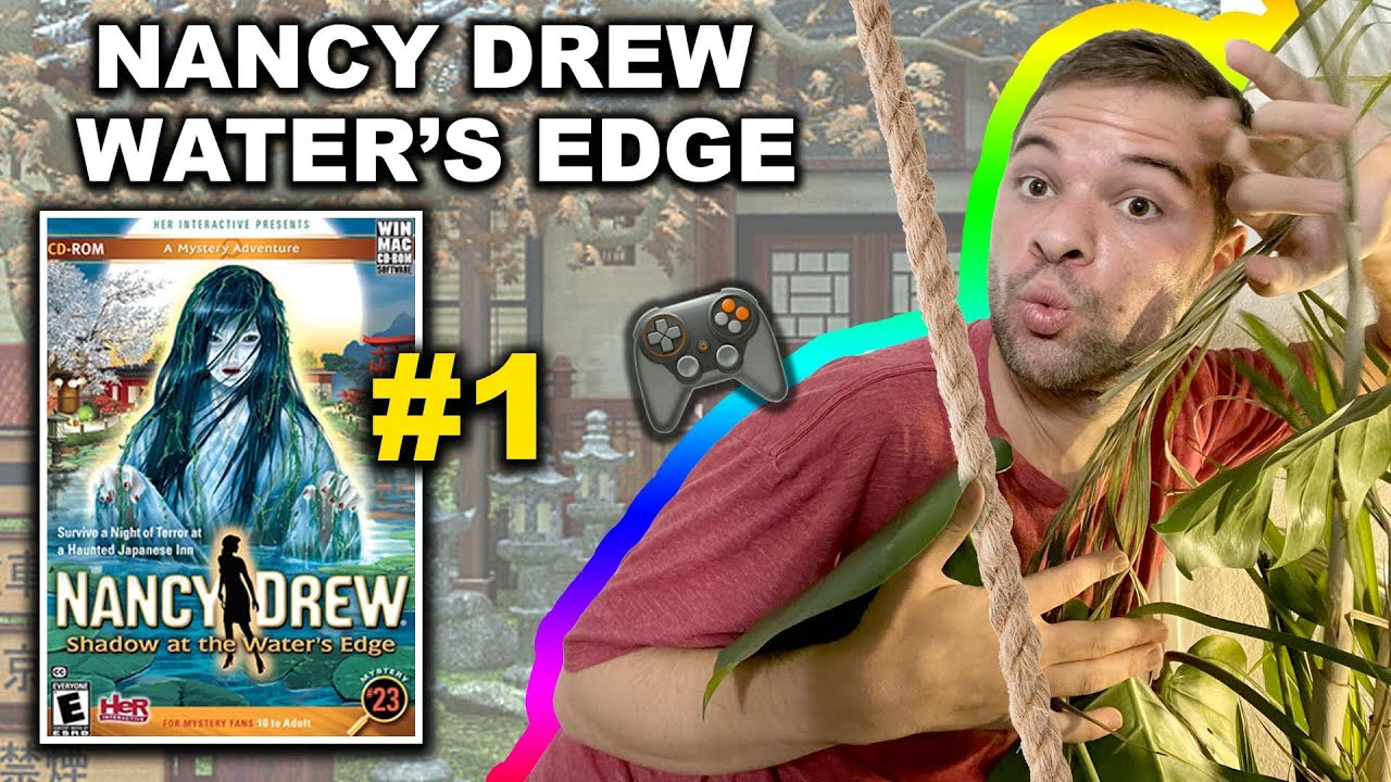 Playing Nancy Drew: Shadow at the Waters Edge