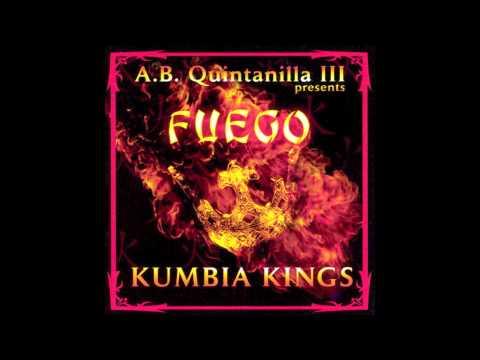 Kumbia Kings - Fuego