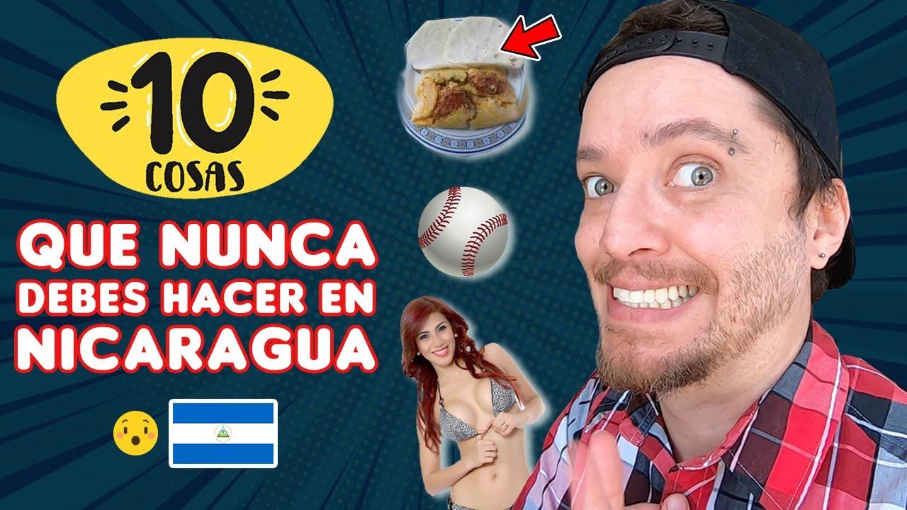 10 cosas que NUNCA debes hacer en NICARAGUA