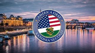 AMERICA FIRST, SAXONIA SECOND [official]