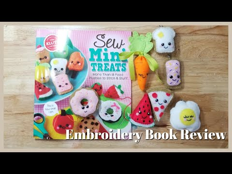 Klutz Sew Mini Treats Embroidery Book Review