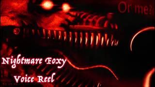 Video Nightmare Foxy (Voice Reel) download MP3, 3GP, MP4, WEBM, AVI, FLV April 2018