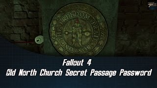 Fallout 4 Old North Church Secret Passage Password