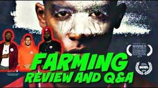 Farming SPOILER FREE Review  QampA with Director Adewale Akinnuoye-Agbaje