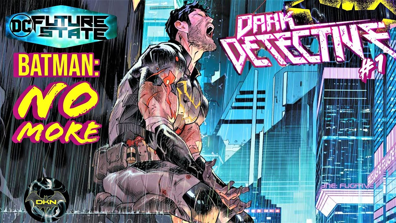 DC Future State Dark Detective #1: The Ghost of Batman | Comics Insider Analysis