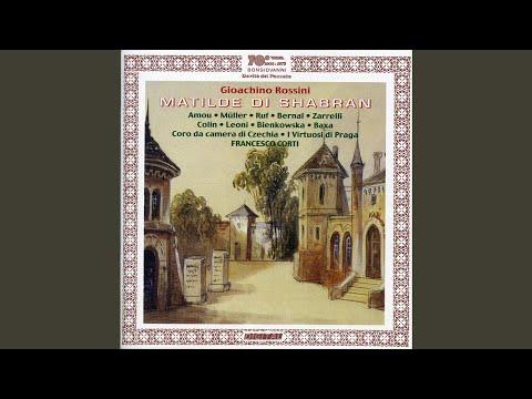 Matilde di Shabran: Act I Scene 3: Recitativo: Prence (Ginardo)