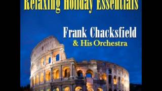 Frank Chacksfield - Summertime In Venice