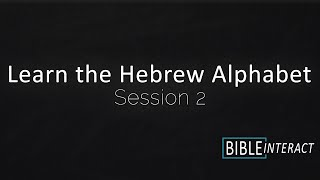 Learn the Hebrew Alphabet Part 2