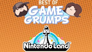 Best of Game Grumps - Nintendo Land