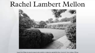 Rachel Lambert Mellon