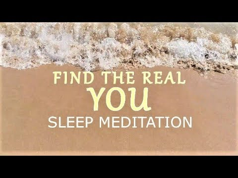 Find the real You Guided sleep meditation  - A life purpose talk down for clearing negative blocks