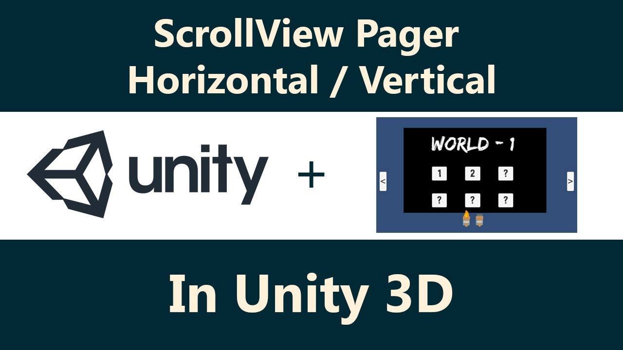 Unity 3D + Scrollview | Scroll Horizontal And Vertical | ViewPager | Swipe  Controller