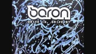 Baron - Drive In Drive By