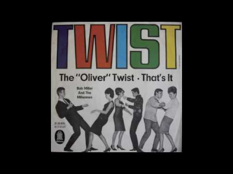 BOB MILLER - The OIiver Twist