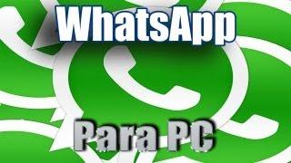 WHATSAPP PARA PC 2013 | TUTORIAL | Muy Bien Explicado