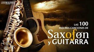 Los boleros mas hermosos de tu vida  Musica Para Cafeterias y Restaurantes Saxofon y Guitarra