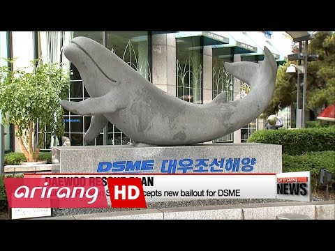Biggest bondholder of Daewoo shipbuilding accepts rescue plan