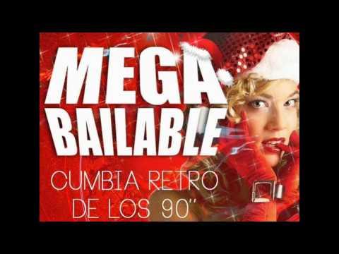 CUMBIA RETRO MEGA BAILABLE DEL RECUERDO DE LOS 90 ENGANCHADO