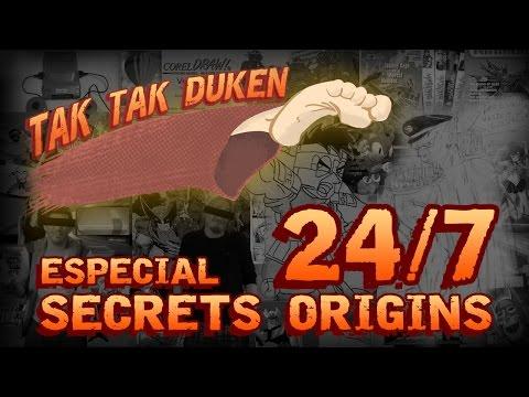 Tak Tak Duken - 24/7 - Secret Origins