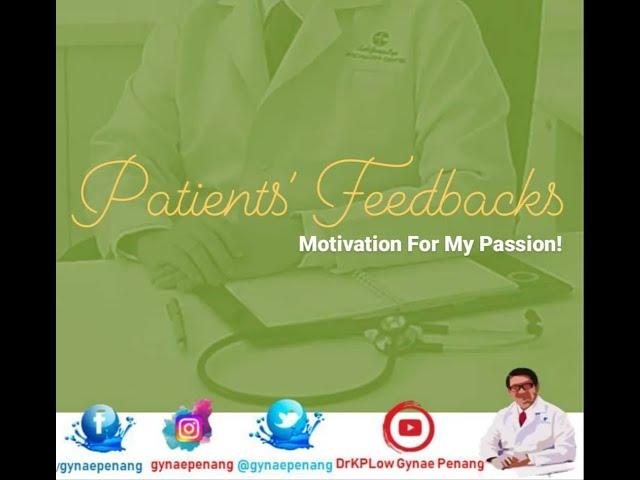 GYNAE PENANG: Frien-tient (Patients turn Friend)'s Appreciation