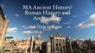 MA Ancient History/Roman History and Archaeology - A Term in Rome