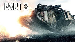 Battlefield 1 Walkthrough Part 3 - Tank Warfare (PC Ultra Let's Play Commentary)