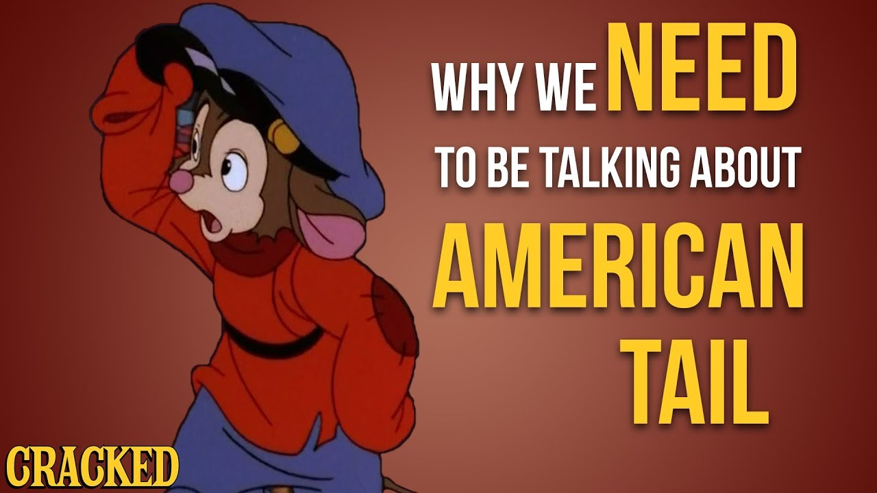 why-we-need-to-be-talking-about-american-tail