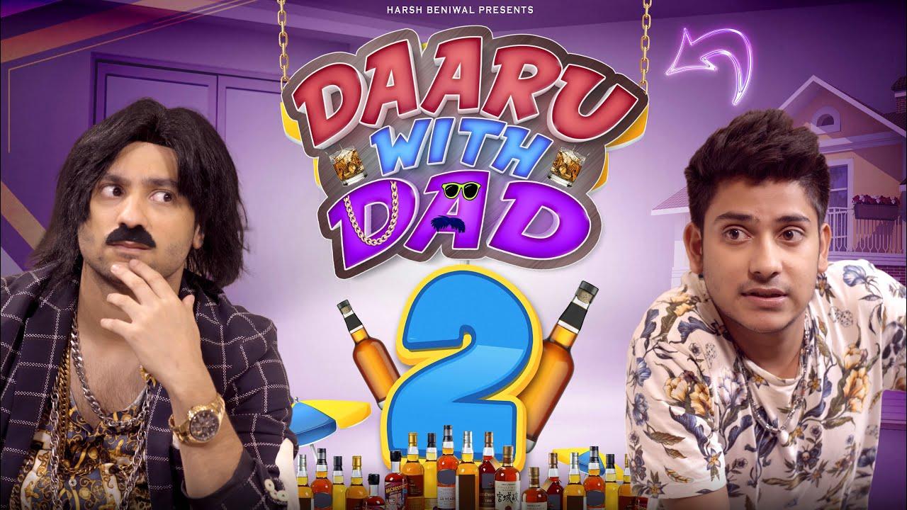 Daaru With Dad 2 | Harsh Beniwal