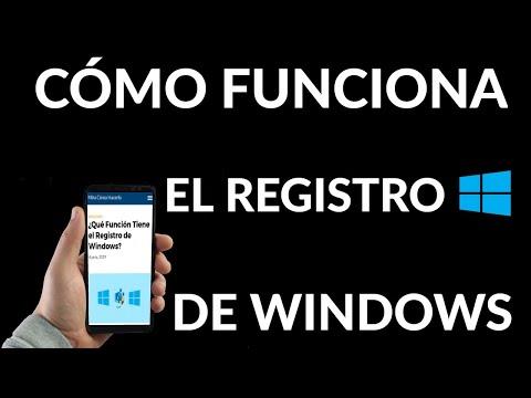 Qué Función Tiene el Registro de Windows